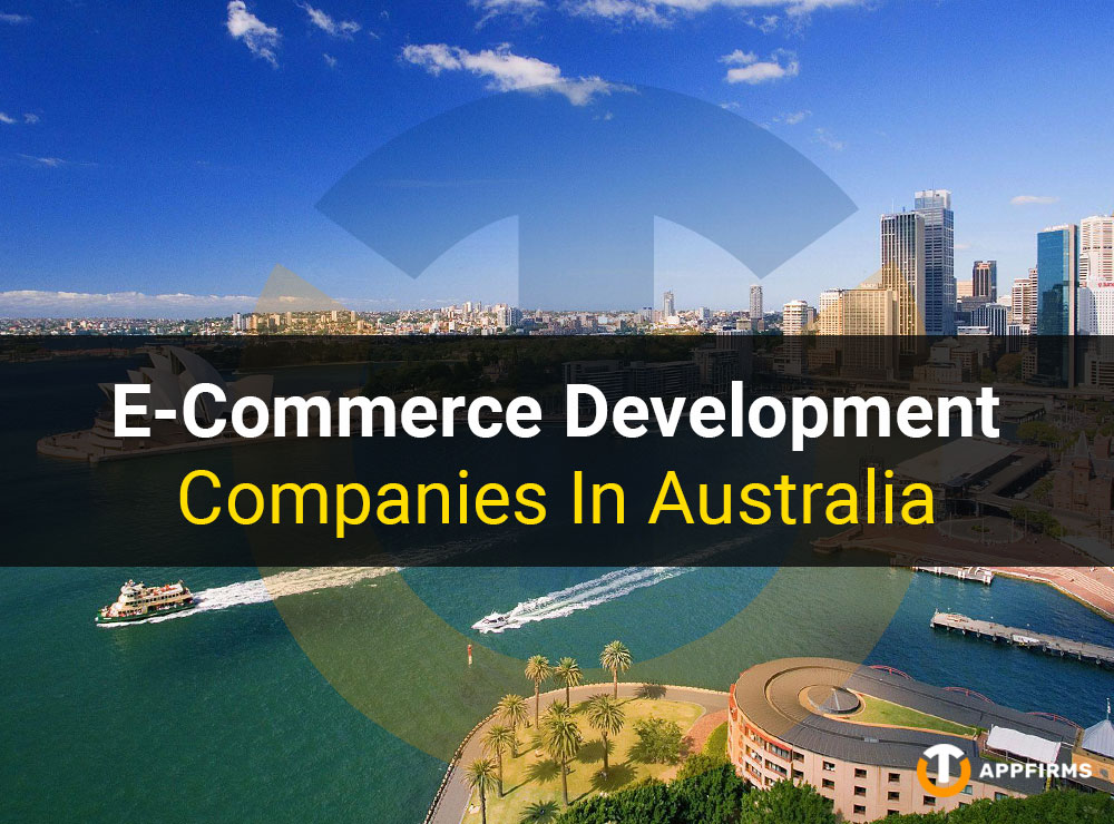 E-Commerce Development Companies In Australia