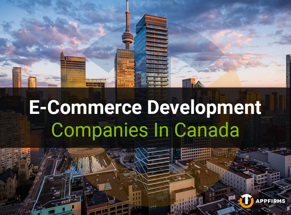 E-Commerce Development Companies In Canada