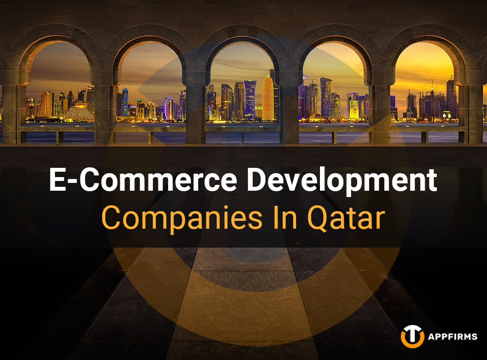 E-Commerce Development Companies In Qatar