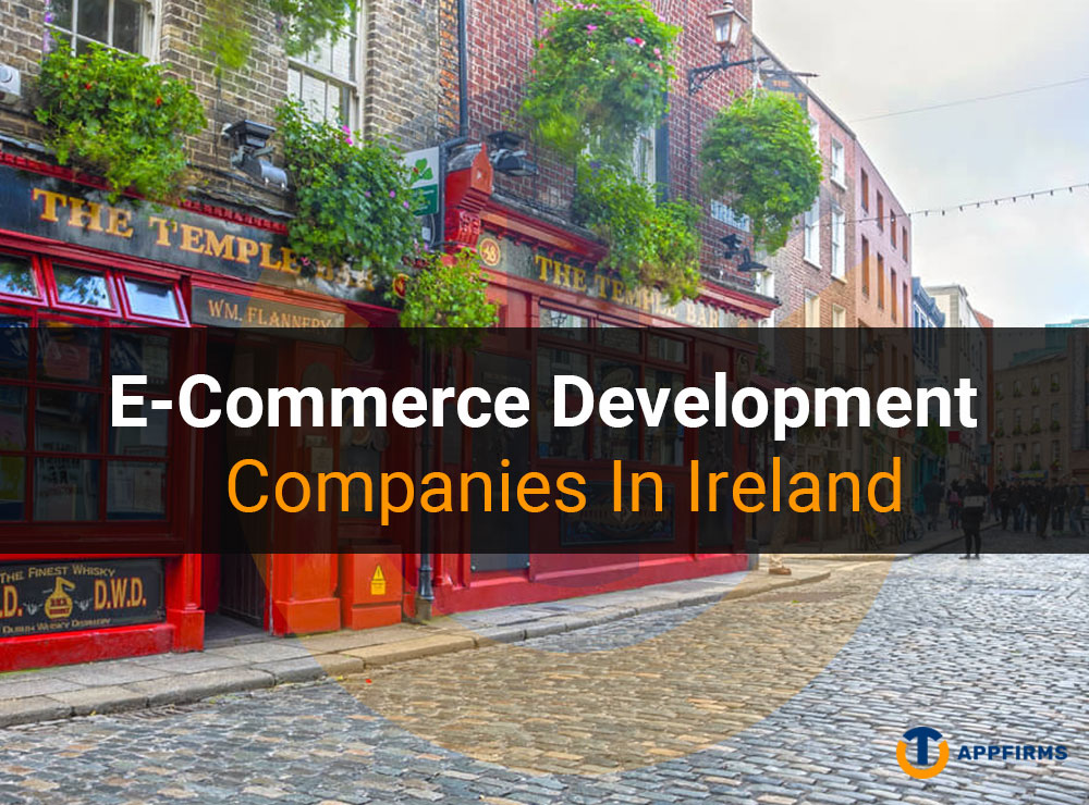 E-Commerce Development Companies in Ireland