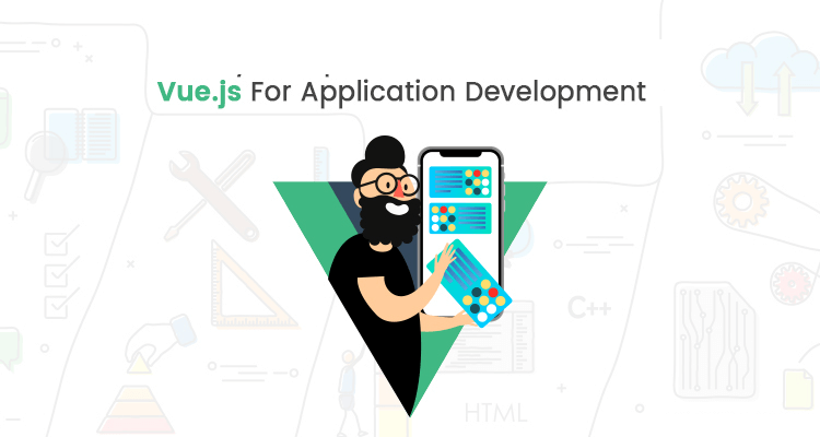 10 Reason Why Companies Should Choose Vue.js for App Development